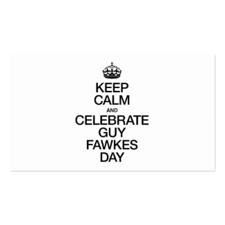 KEEP CALM AND CELEBRATE GUY FAWKES DAY BUSINESS CARD TEMPLATES