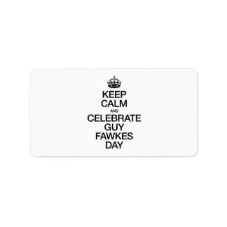 KEEP CALM AND CELEBRATE GUY FAWKES DAY PERSONALIZED ADDRESS LABEL