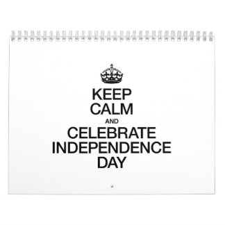 KEEP CALM AND CELEBRATE INDEPENDENCE DAY WALL CALENDAR