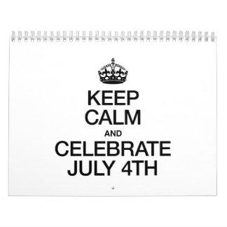 KEEP CALM AND CELEBRATE JULY 4TH WALL CALENDARS