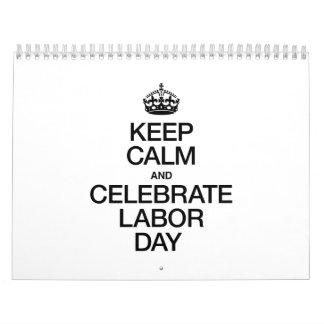 KEEP CALM AND CELEBRATE LABOR DAY CALENDAR