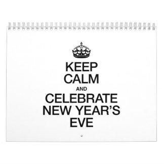 KEEP CALM AND CELEBRATE NEW YEAR'S EVE CALENDAR