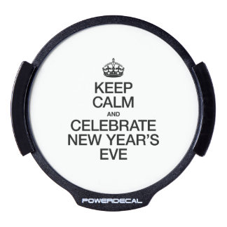 KEEP CALM AND CELEBRATE NEW YEAR'S EVE LED WINDOW DECAL