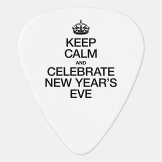 KEEP CALM AND CELEBRATE NEW YEAR'S EVE PICK