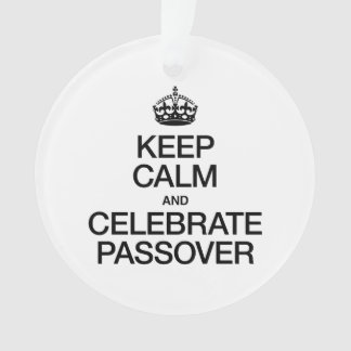 KEEP CALM AND CELEBRATE PASSOVER