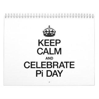 KEEP CALM AND CELEBRATE PI DAY CALENDAR