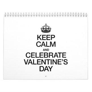 KEEP CALM AND CELEBRATE VALENTINE'S DAY CALENDAR