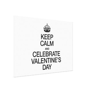 KEEP CALM AND CELEBRATE VALENTINE'S DAY GALLERY WRAPPED CANVAS