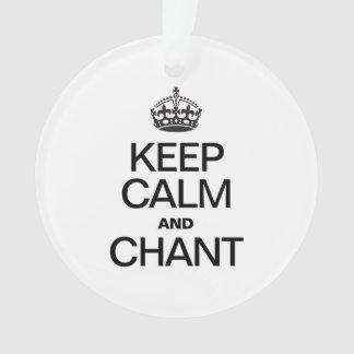 KEEP CALM AND CHANT