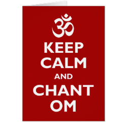 Greeting Card with Keep Calm and Chant Om design