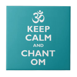 Small Ceremic Tile (4.25' x 4.25') with Keep Calm and Chant Om design