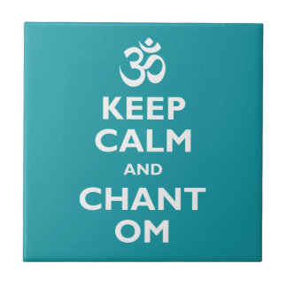 Keep Calm and Chant Om Ceramic Tile