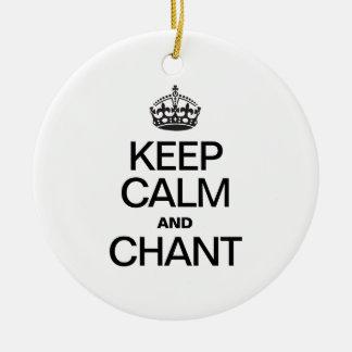 KEEP CALM AND CHANT CHRISTMAS ORNAMENTS