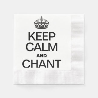 KEEP CALM AND CHANT COINED COCKTAIL NAPKIN