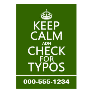 Keep Calm 'and' Check For Typos (in any color) Business Cards