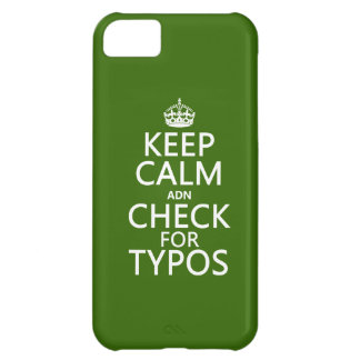 Keep Calm 'and' Check For Typos (in any color) Cover For iPhone 5C