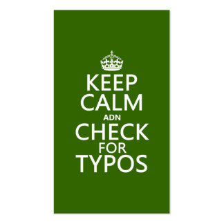 Keep Calm 'and' Check For Typos (in any color) Double-Sided Standard Business Cards (Pack Of 100)