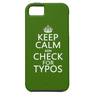 Keep Calm 'and' Check For Typos (in any color) iPhone SE/5/5s Case