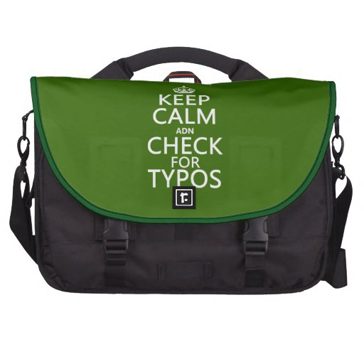 Keep Calm 'and' Check For Typos (in any color) Laptop Bag
