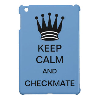 KEEP CALM AND CHECKMATE IPAD MINI CASE