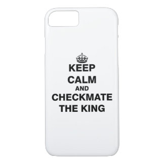 Keep Calm and Checkmate The King iPhone 8/7 Case