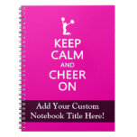 Keep Calm and Cheer On, Cheerleader Pink Spiral Notebook