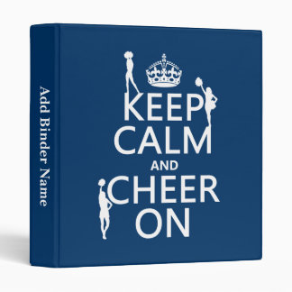 Keep Calm and Cheer On (cheerleaders)(any color) 3 Ring Binder