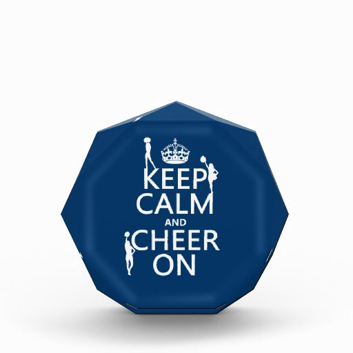 Keep Calm and Cheer On (cheerleaders)(any color) Acrylic Award