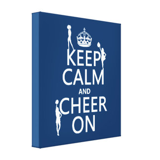 Keep Calm and Cheer On (cheerleaders)(any color) Canvas Print