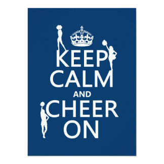"""Keep Calm and Cheer On (cheerleaders)(any color) 5.5"""" X 7.5"""" Invitation Card"""