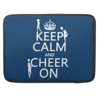 Keep Calm and Cheer On (cheerleaders)(any color) Sleeves For MacBook Pro