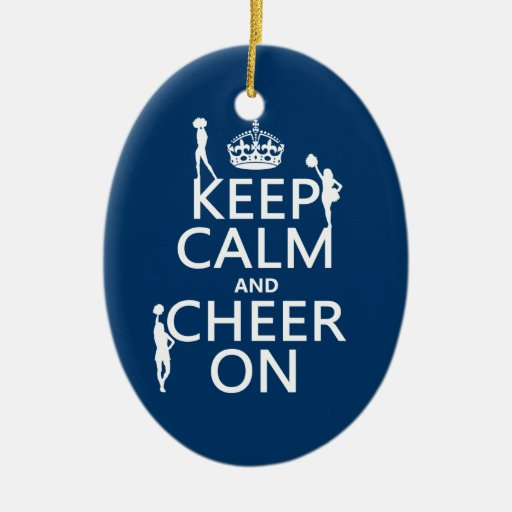 Keep Calm and Cheer On (cheerleaders)(any color) Double-Sided Oval Ceramic Christmas Ornament