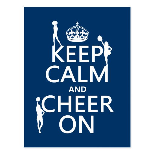 Keep Calm and Cheer On (cheerleaders)(any color) Postcard