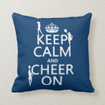Keep Calm and Cheer On (cheerleaders)(any color) Throw Pillow