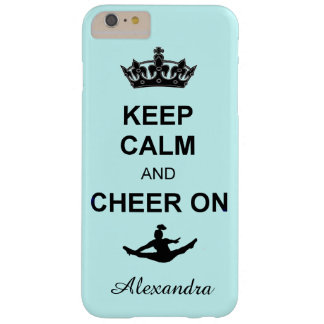Keep Calm and Cheer on iphone 6 plus case