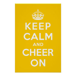 Keep Calm and Cheer On Matte Poster
