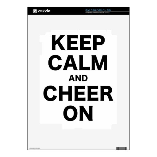 Keep Calm and Cheer On Skin For The iPad 2