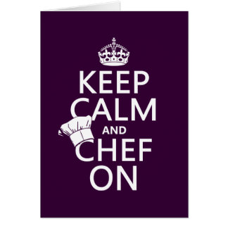 Keep Calm and Chef On (customizable) Greeting Card