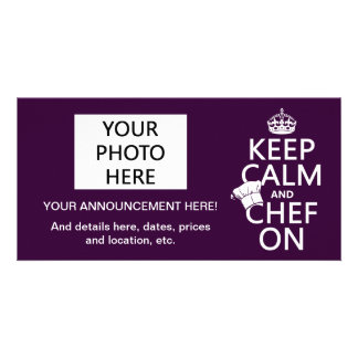 Keep Calm and Chef On (customizable) Photo Cards