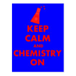 Keep Calm and Chemistry On Gifts Post Card