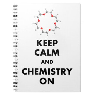 Keep Calm and Chemistry On Spiral Notebooks