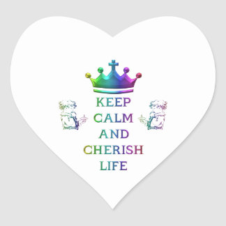 Keep Calm and Cherish Life Heart Sticker