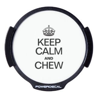 KEEP CALM AND CHEW LED CAR WINDOW DECAL