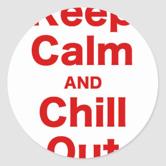 Keep Calm and Chill Out Classic Round Sticker