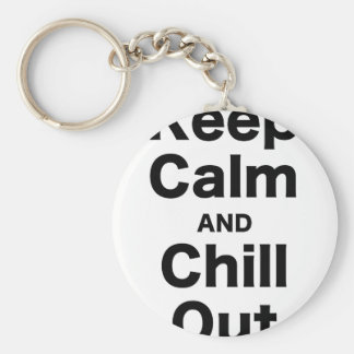 Keep Calm and Chill Out Keychain