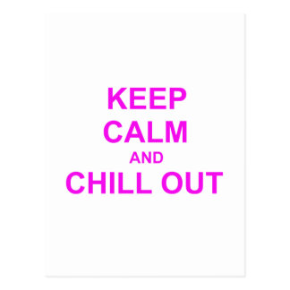 Keep Calm and Chill Out red pink gray Postcard