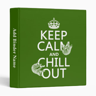 Keep Calm and Chill Out (sloth) (any color) Binder