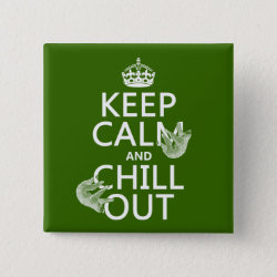 Square Button with Keep Calm and Chill Out (sloths) design