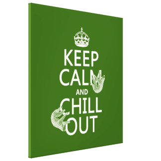 Keep Calm and Chill Out (sloth) (any color) Canvas Print