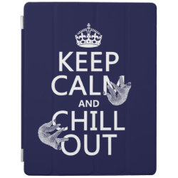 Keep Calm and Chill Out (sloths) iPad 2/3/4 Cover